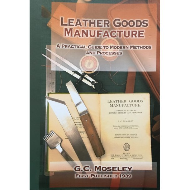 Leather Goods Manufacture - G.C. Moseley